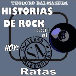 Historias de Rock con el 8: S.A. Ratas 1995